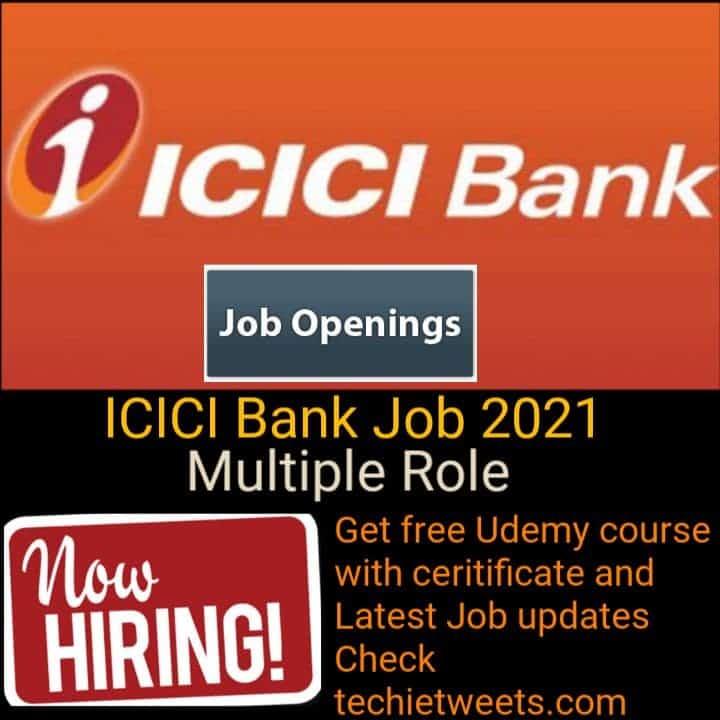 ICICI Bank Job Recruitment 2021