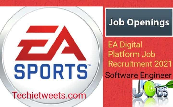 EA Digital Platform Job Recruitment 2021