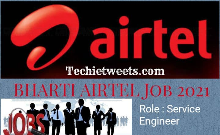 Bharti Airtel Job Recruitment 2021