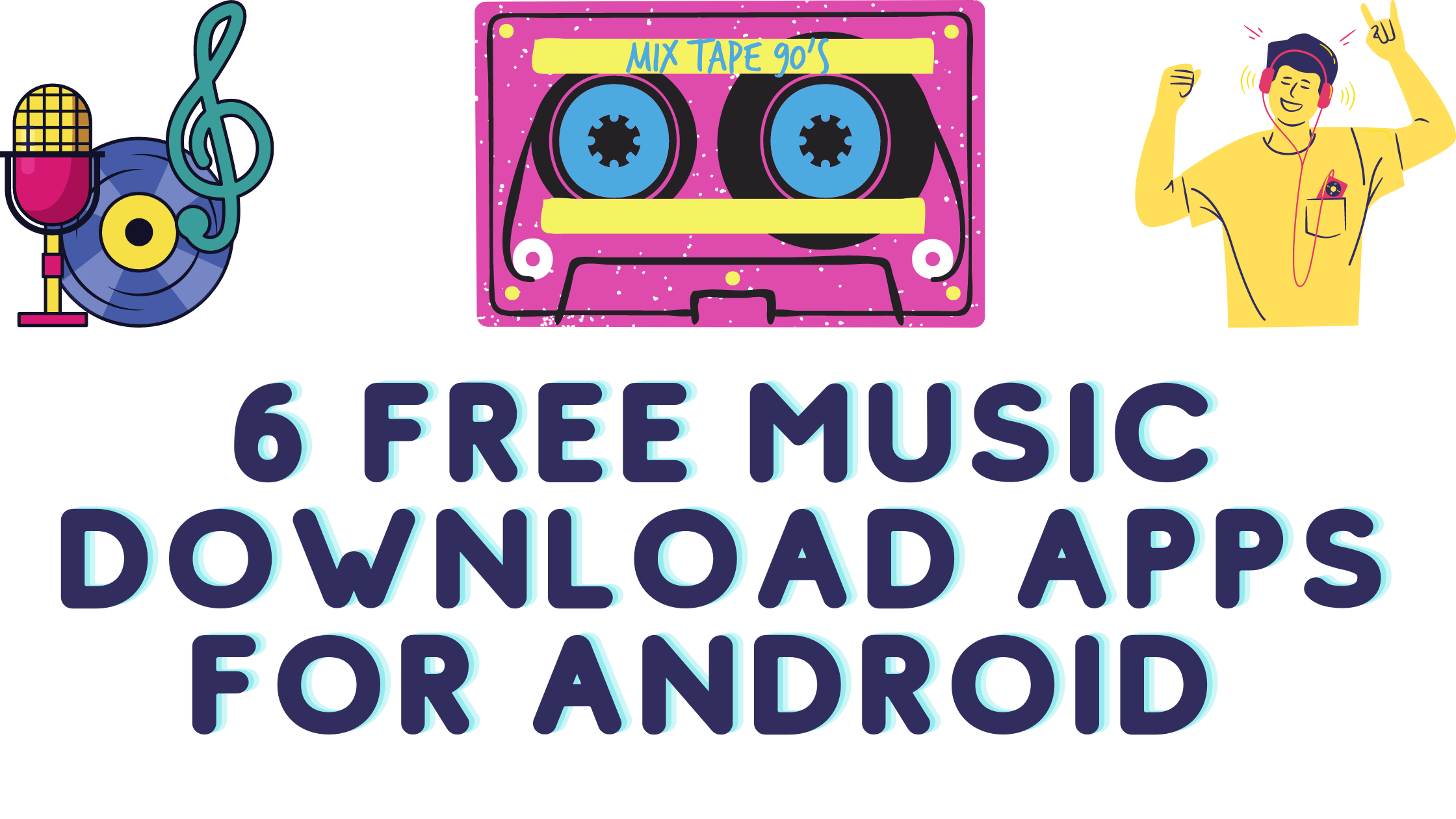 6 Best Free Music Download Apps for Android