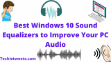 17 Best and Powerful Audio Sound Equalizer for Windows 10